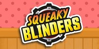 Squeaky Blinders